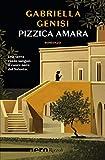Pizzica amara (Nero Rizzoli) (Le indagini di Chicca Lopez Vol. 1)